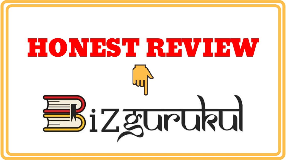 Biz Gurukul Honest review